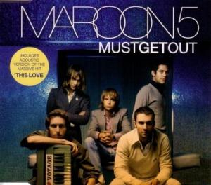 Must Get Out 2005 single by Maroon 5