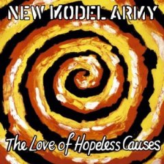 <i>The Love of Hopeless Causes</i> 1993 studio album by New Model Army