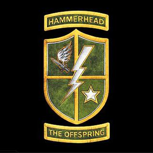 Hammerhead (The Offspring song) single by The Offspring