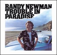 Randy Newman-Trouble in Paradise (album cover).jpg