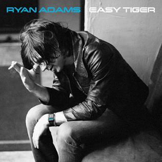 <i>Easy Tiger</i> 2007 studio album by Ryan Adams