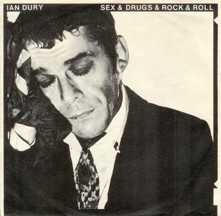 Sex & Drugs & Rock & Roll 1977 single by Ian Dury