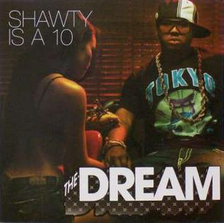 Dream - Shawty Is A 10 (Radio Edit)