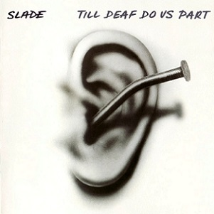 <i>Till Deaf Do Us Part</i> 1981 studio album by Slade