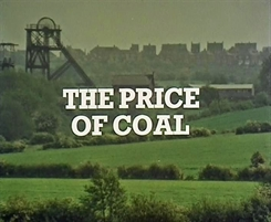 <i>The Price of Coal</i> 1977 film directed by Ken Loach