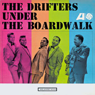 The Drifters - Under The Boardwalk