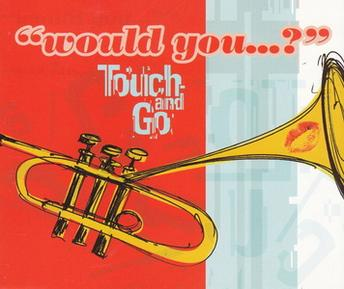Would You   ? (Touch and Go song) - Wikipedia