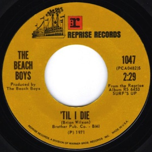 Til I Die original song written by Brian Wilson for US band The Beach Boys
