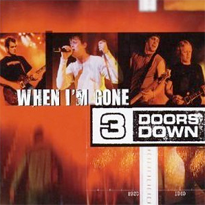 3 doors down when i'm gone.png