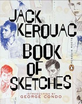 buddhism and the poetry of jack kerouac In buddhism on one coast while jack kerouac (with the help of gary snyder,   the poetry and prose of this anthology shows the beat movement as a direct.
