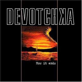 <i>How It Ends</i> (album) 2004 studio album by DeVotchKa