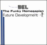 <i>Future Development</i> 1997 studio album by Del the Funky Homosapien