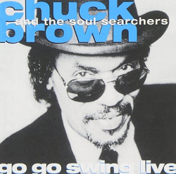 <i>Go Go Swing Live</i> 1986 live album by Chuck Brown & the Soul Searchers