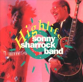 <i>Highlife</i> (Sonny Sharrock album) 1990 studio album by Sonny Sharrock Band