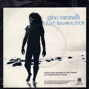 I Just Wanna Stop 1978 single by Gino Vannelli