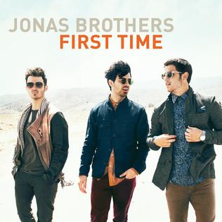 First Time (Jonas Brothers song) - Wikipedia