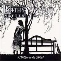 <i>Willow in the Wind</i> 1989 studio album by Kathy Mattea