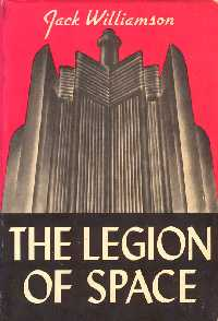 <i>The Legion of Space</i> book by Jack Williamson