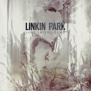 Lost in the Echo single by Linkin Park