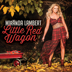 Miranda Lambert — Little Red Wagon (studio acapella)