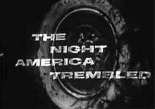 The Night America Trembled 1st episode of the tenth season of Studio One