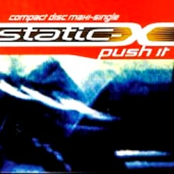 Push It (Static-X song) 1999 single by Static-X
