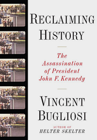 <i>Reclaiming History</i> book by Vincent Bugliosi