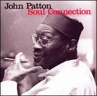 <i>Soul Connection</i> album by John Patton