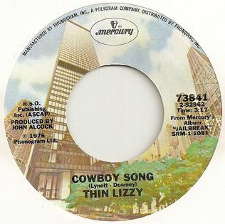 Cowboy Song (Thin Lizzy song) 1976 single by Thin Lizzy
