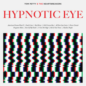 <i>Hypnotic Eye</i> 2014 studio album by Tom Petty and the Heartbreakers