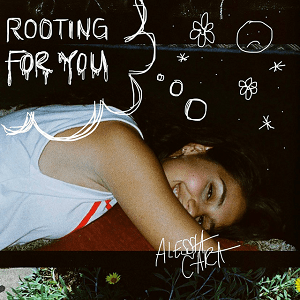 Rooting for You (Alessia Cara song) 2019 single by Alessia Cara