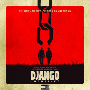 <i>Django Unchained</i> (soundtrack) 2012 soundtrack album by Various Artists