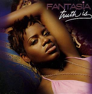Truth Is (Fantasia song) single by Fantasia Barrino