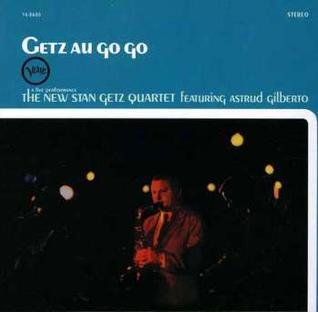 <i>Getz Au Go Go</i> album by Stan Getz