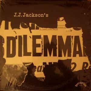 <i>J. J. Jacksons Dilemma</i> 1970 studio album by J.J. Jackson