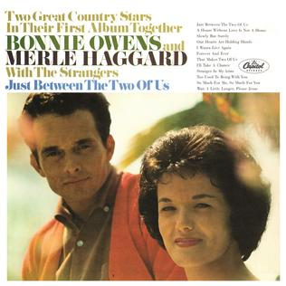 <i>Just Between the Two of Us</i> 1966 studio album by Bonnie Owens and Merle Haggard with the Strangers