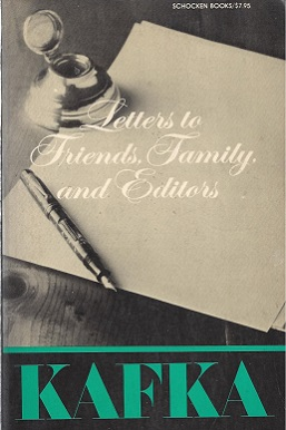 <i>Letters to Family, Friends, and Editors</i> book by Franz Kafka