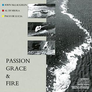 <i>Passion, Grace and Fire</i> 1983 studio album by John McLaughlin, Al Di Meola, Paco de Lucía