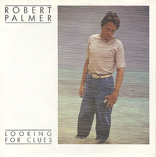 Looking for Clues 1980 single by Robert Palmer