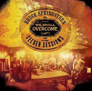 <i>We Shall Overcome: The Seeger Sessions</i> 2006 studio album by Bruce Springsteen