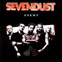 Enemy (Sevendust song) Sevendust song