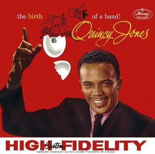 <i>The Birth of a Band!</i> album by Quincy Jones