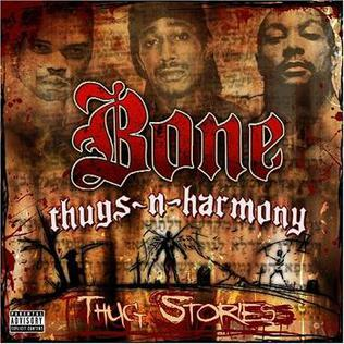 <i>Thug Stories</i> 2006 studio album by Bone Thugs-n-Harmony