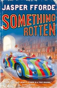 <i>Something Rotten</i> (Fforde) novel by Jasper Fforde