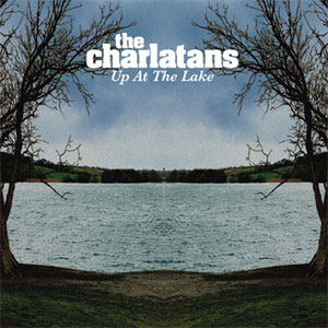 <i>Up at the Lake</i> 2004 studio album by The Charlatans