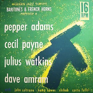 <i>Baritones and French Horns</i> 1958 studio album by Pepper Adams/Cecil Payne/Julius Watkins/Dave Amram