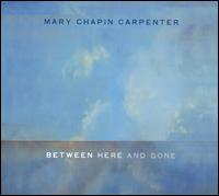 <i>Between Here and Gone</i> 2004 studio album by Mary Chapin Carpenter