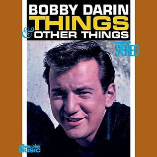 <i>Things and Other Things</i> 1962 studio album by Bobby Darin