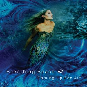 <i>Coming Up for Air</i> (Breathing Space album) album by Breathing Space