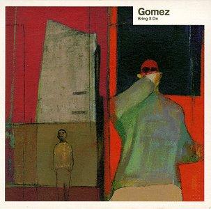 Bring It On Gomez Album Wikipedia
